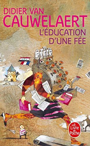9782253153269: L'Education D'une Fee (Le Livre de Poche) (French Edition)