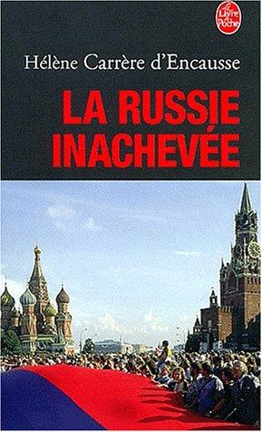 9782253153450: La Russie inachevée