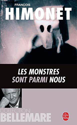 9782253154198: Les Monstres sont parmi nous