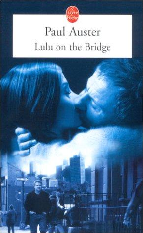 9782253154280: Lulu on the Bridge (Ldp Litterature) (French Edition)