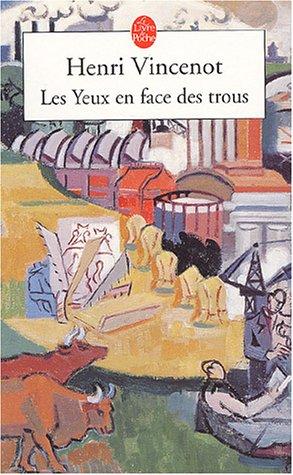 9782253155393: Les Yeux En Face Des Trous (Ldp Litterature) (French Edition)