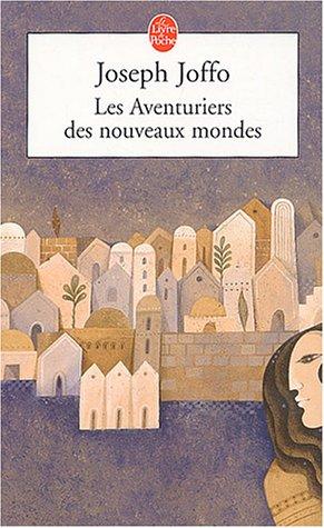 9782253155638: Les Aventuriers DES Nouveaux Mondes (Le Livre de Poche)