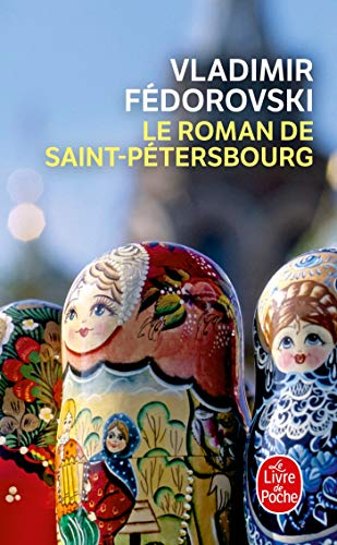 9782253156109: Le Roman de Saint-P�tersbourg