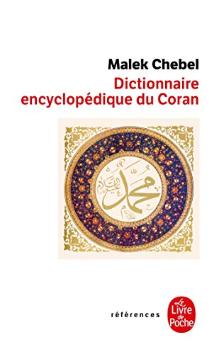 Dictionnaire Encyclopédique Du Coran (References) (French Edition): Malek Chebel