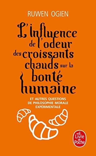 9782253156376: L'influence De L'odeur Des Croissants Chauds sur la bonte humanine (French Edition)