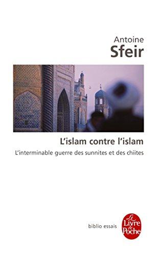 9782253156543: L'islam contre l'Islam