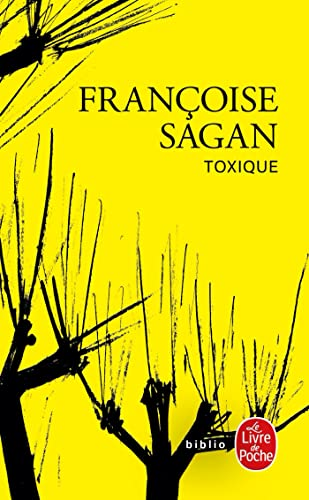9782253156765: Toxique (Ldp Litterature) (French Edition)