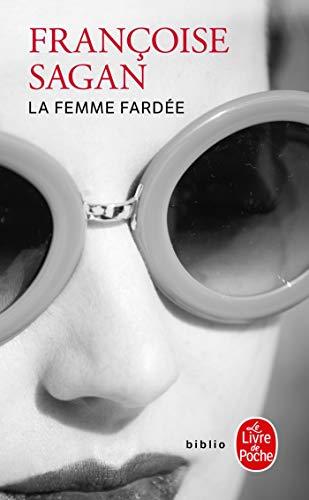 9782253156826: La Femme Fardee (French Edition)
