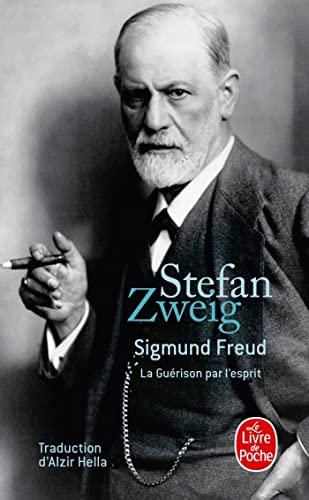 Sigmund Freud : La Guérison par l'esprit: Stefan Zweig