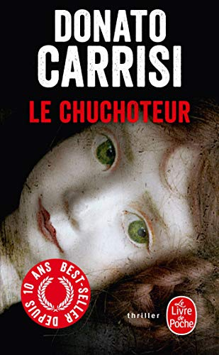 Le Chuchoteur (Policier / Thriller) (French Edition): Donato Carrisi