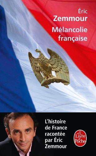 9782253157809: Melancolie Francaise (Le Livre de Poche) (French Edition)