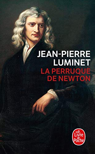 9782253158028: La Perruque De Newton (Litterature & Documents) (French Edition)