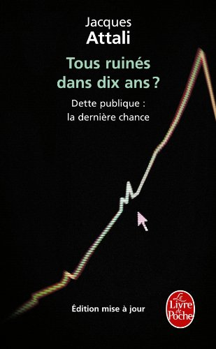 9782253158103: Tous Ruines Dans 10 ANS ? (Ldp Litterature) (French Edition)