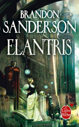 9782253159919: Elantris (Chute, Suivi de Rédemption) (Ldp Fantasy)