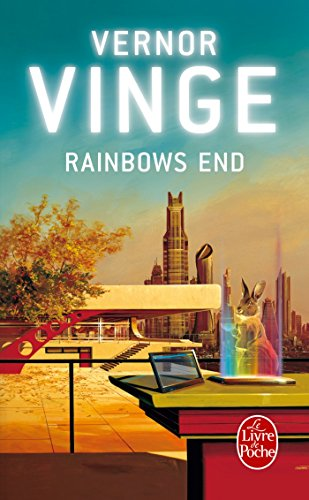 9782253159933: Rainbows End (Ldp Science Fic) (French Edition)