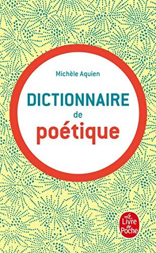 9782253160069: Dictionnaire de poétique (Guides de la langue française)