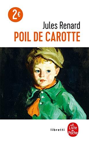 9782253160434: Poil de Carotte (Ldp Libretti) (French Edition)