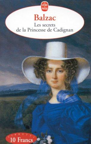 Les Secrets de la Princesse de Cadignan (French Edition): Balzac, Honor? de
