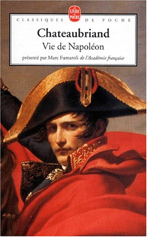 Vie de Napoléon (2253160520) by Chateaubriand, François-René de; Fumaroli, Marc