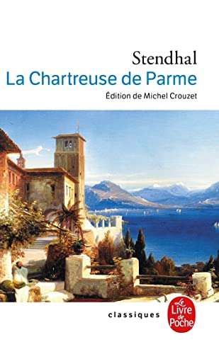 9782253160687: La chartreuse de Parme (Classiques de Poche)