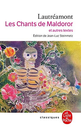 9782253160731: Les Chants de Maldoror Et Autres Oeuvres (Ldp Classiques) (English and French Edition)