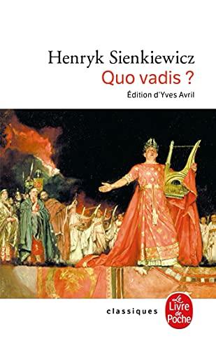 9782253160779: Quo Vadis ? Roman des temps néroniens