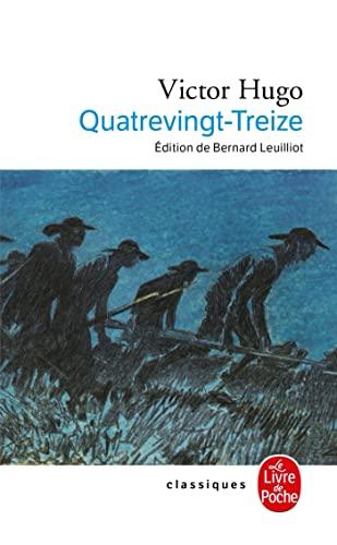 Quatrevingt-Treize (Classiques de Poche) (French Edition): Victor Hugo