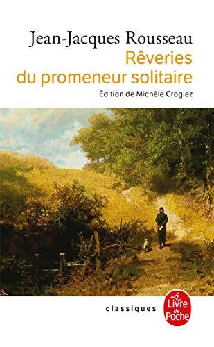 9782253160991: Reveries Du Promeneur Solitaire (Le Livre de Poche) (French Edition)