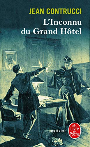 9782253161301: L'Inconnu Du Grand Hotel (French Edition)