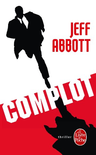 Complot: Jeff Abbott