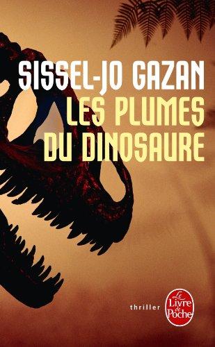 9782253161530: Les Plumes du dinosaure