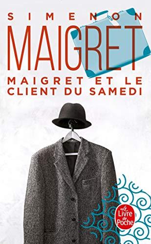 Maigret et le client du samedi: Georges Simenon