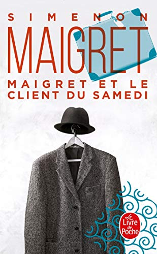9782253161578: Maigret Et le Client Du Samedi (Inspector Maigret Mysteries) (French Edition)