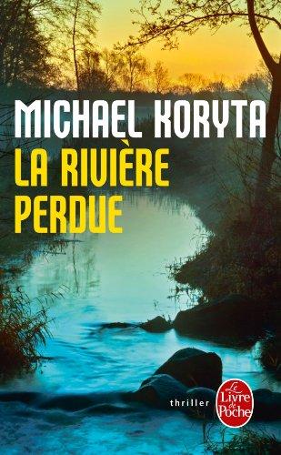 9782253161585: La Rivière perdue
