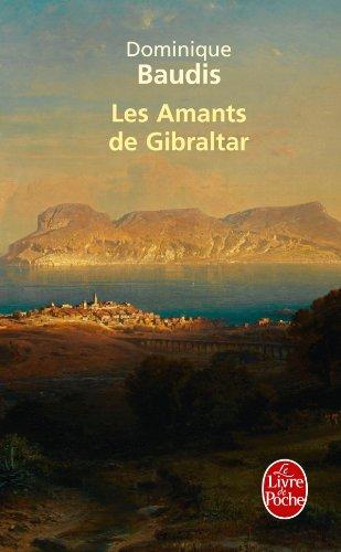 9782253161622: Les Amants de Gibraltar (Litterature & Documents) (French Edition)