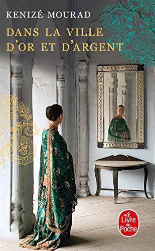 9782253161745: Dans La Ville D'or Et D'argent (French Edition)