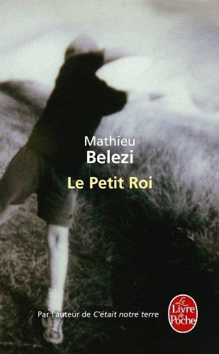 9782253161882: Le Petit Roi (Le Livre de Poche) (French Edition)