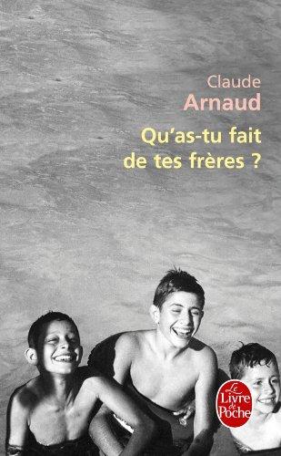 Qu As-tu Fait De Tes Freres (French Edition) (9782253161912) by Arnaud
