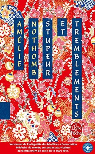 Stupeur Et Tremblements Ed Anniversaire (French Edition): Nothomb, A.