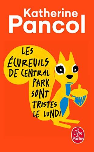 9782253161950: Les Ecureuils de Central Park Sont Tristes Le Lundi (Litterature & Documents) (French Edition)