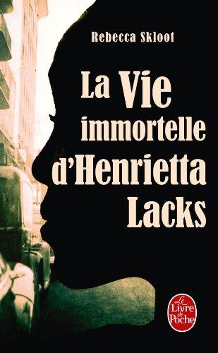 9782253161967: La Vie Immortelle D Henrietta Lacks