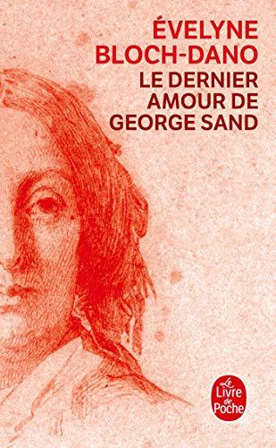 9782253162001: Le Dernier Amour de George Sand