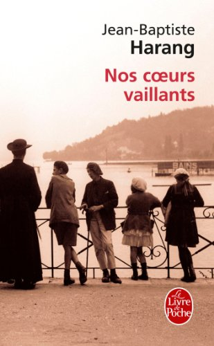 9782253162025: Nos Coeurs Vaillants (French Edition)