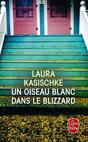 9782253162070: Un Oiseau Blanc Dans Le Blizzard (French Edition)