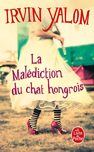 La Malédiction du chat hongrois Yalom, Irvin