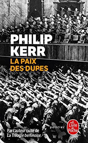 9782253162414: La Paix DES Dupes (French Edition)