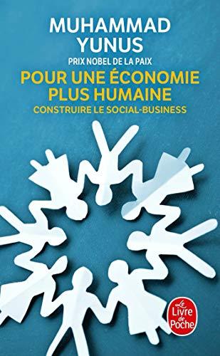 Pour Une Economie Plus Humaine (French Edition) (9782253162971) by Yunus