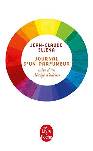 9782253163046: Journal D'Un Parfumeur (Litterature & Documents) (French Edition)