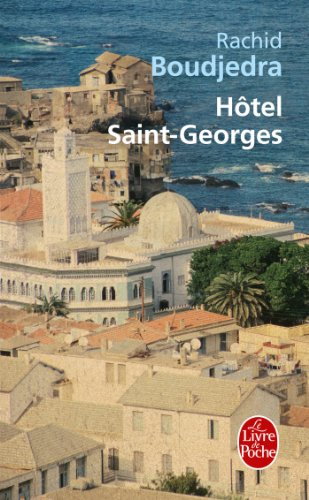 9782253163053: Hotel Saint-Georges (Litterature & Documents) (French Edition)