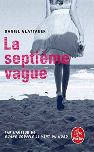 9782253163091: La Septieme Vague (French Edition)